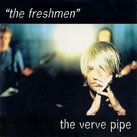 The Freshmen (song) 1997 single by The Verve Pipe