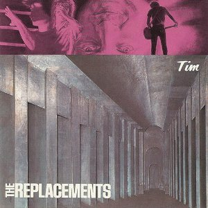 <i>Tim</i> (The Replacements album) 1985 studio album by The Replacements