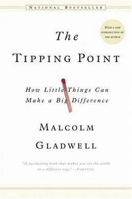 Image result for The Tipping Point, by Malcolm Gladwell
