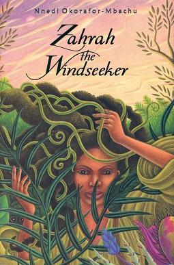 <i>Zahrah the Windseeker</i> book by Nnedi Okorafor