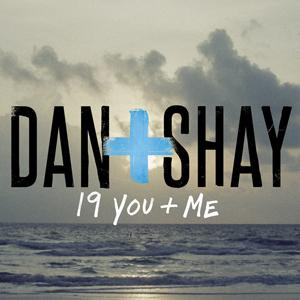 Dan + Shay — 19 You + Me (studio acapella)