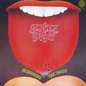 <i>Acquiring the Taste</i> 1971 studio album by Gentle Giant