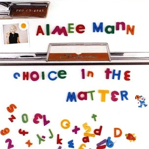 Choice in the Matter 1996 song by Aimee Mann