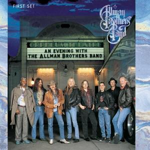<i>An Evening with the Allman Brothers Band: First Set</i> 1992 live album by The Allman Brothers Band