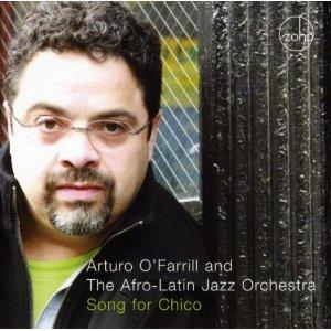 <i>Song for Chico</i> 2008 studio album by Arturo OFarrill