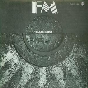 <i>Black Noise</i> (FM album) 1977 studio album by FM