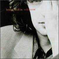 <i>Bring Em All In</i> 1995 studio album by Mike Scott