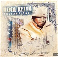 <i>Collabs Tape</i> 2006 mixtape by Kool Keith