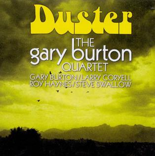<i>Duster</i> (album) 1967 studio album by Gary Burton Quartet