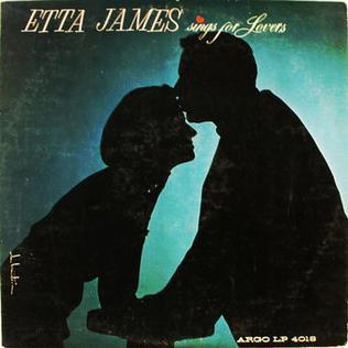 <i>Etta James Sings for Lovers</i> 1962 studio album by Etta James