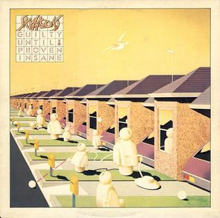 <i>Guilty Until Proven Insane</i> 1978 studio album by Skyhooks
