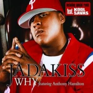Why (Jadakiss song) song by Jadakiss