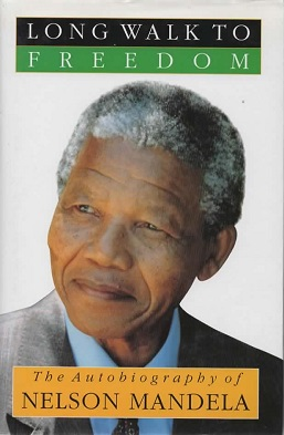 <i>Long Walk to Freedom</i> autobiography of Nelson Mandela