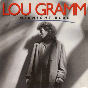 Midnight Blue (Lou Gramm song) 1987 single by Lou Gramm