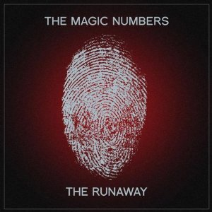 <i>The Runaway</i> (album) album from indie-rock band The Magic Numbers