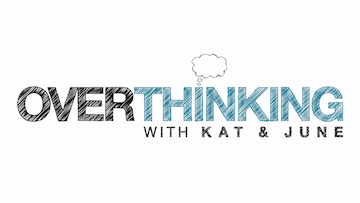 Picture of a TV show: Overthinking With Kat & June