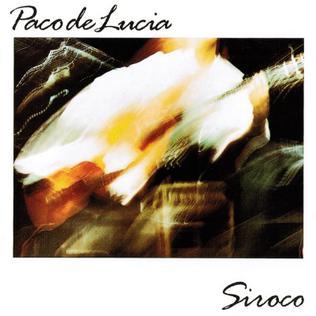 <i>Siroco</i> (album) 1987 studio album by Paco de Lucía