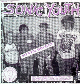 Silver Rocket - Sonic Youth