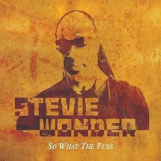 曲の表紙画像 So What the Fuss バイ Stevie Wonder