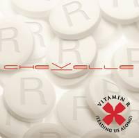 Titelbild des Gesangs Vitamin R (Leading Us Along) von Chevelle