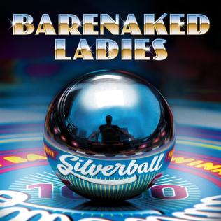 <i>Silverball</i> (album) 2015 studio album by Barenaked Ladies