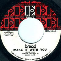 Make It with You 1970 single by Bread