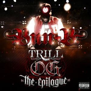<i>Trill OG: The Epilogue</i> 2013 studio album by Bun B