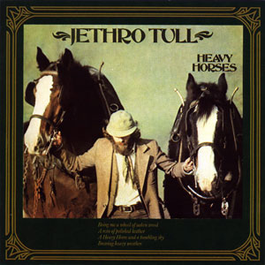 <i>Heavy Horses</i> 1978 studio album by Jethro Tull