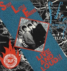 <i>Live and Loud</i> (Stiff Little Fingers album) 1988 live Punk album by the band Stiff Little Fingers