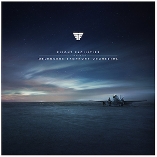 <i>Live with the Melbourne Symphony Orchestra</i> 2015 live album by Flight Facilities