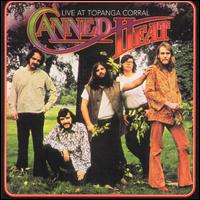 <i>Live at Topanga Corral</i> 1971 live album by Canned Heat