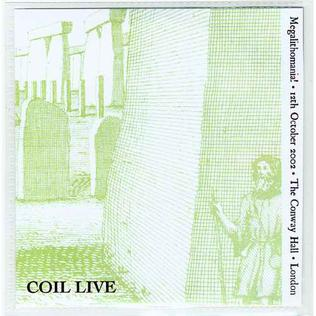 <i>Megalithomania!</i> 2003 live album by Coil