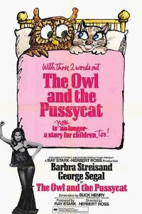 <i>The Owl and the Pussycat</i> (film) 1970 film by Herbert Ross