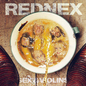 Rednex sex and violins