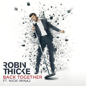 Robin Thicke featuring Nicki Minaj — Back Together (studio acapella)