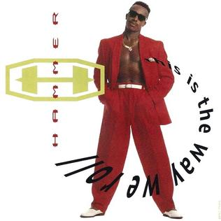 This Is the Way We Roll 1992 single by Hammer