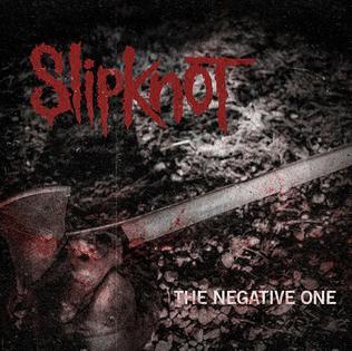 The Negative One 2014 single by Slipknot