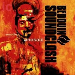 <i>Sounding a Mosaic</i> 2004 studio album by Bedouin Soundclash