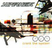 Crank the System single by Superheist