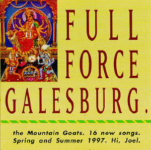 The Mountain Goats - Full Force Galesburg.jpg