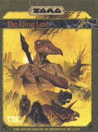 <i>The Living Land</i> Cross-genre tabletop role-playing game supplement