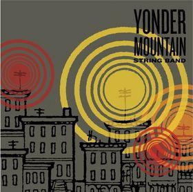 <i>Yonder Mountain String Band</i> (album) 2006 studio album by the, Yonder Mountain String Band