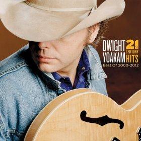 <i>21st Century Hits: Best of 2000–2012</i> 2013 compilation album by Dwight Yoakam