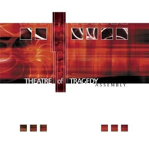 <i>Assembly</i> (Theatre of Tragedy album) 2002 studio album by Theatre of Tragedy