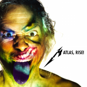 Atlas, Rise! Metallica song
