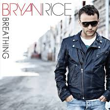 Breathing (Bryan Rice song) 2010 single by Bryan Rice