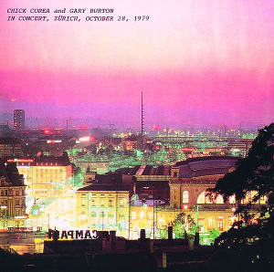 [Jazz] Playlist - Page 20 Chick_Corea_Gary_Burton_In_Concert_Zurich_album_cover
