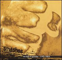 <i>Smashes: The Best of Guardian</i> 1999 greatest hits album by Guardian