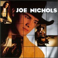 <i>Joe Nichols</i> (album) 1996 studio album by Joe Nichols