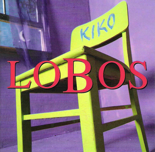 <i>Kiko</i> (album) album by Los Lobos